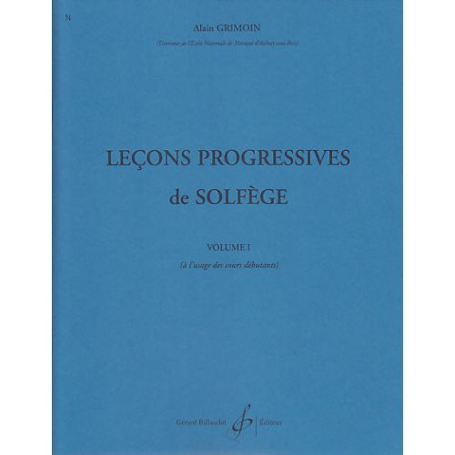 BILLAUDOT GRIMOIN ALAIN - 30 LEÇONS PROGRESSIVES DE SOLFEGE VOL.1