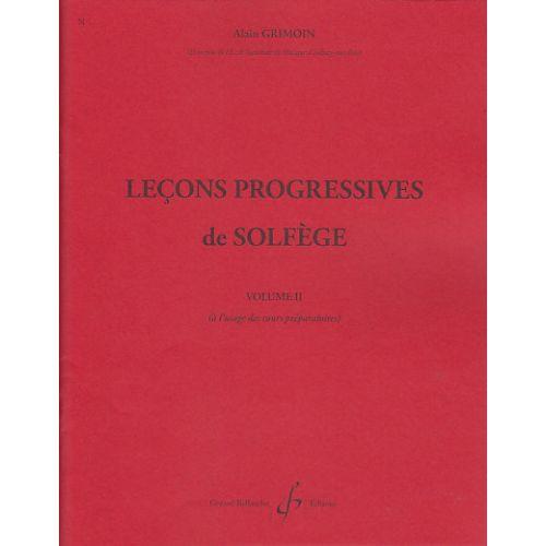 BILLAUDOT GRIMOIN ALAIN - 30 LEÇONS PROGRESSIVES DE SOLFEGE VOL.2
