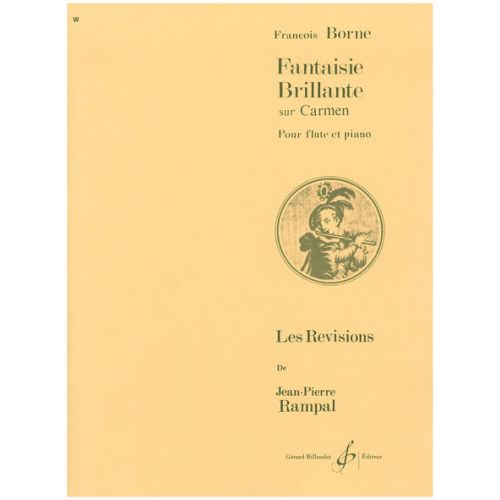 BILLAUDOT BORNE FRANÇOIS - FANTAISIE BRILLANTE SUR CARMEN - FLûTE / PIANO