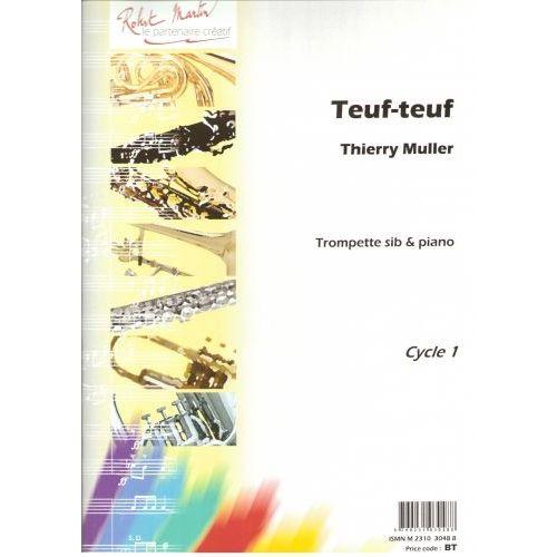 ROBERT MARTIN MULLER T. - TEUF-TEUF