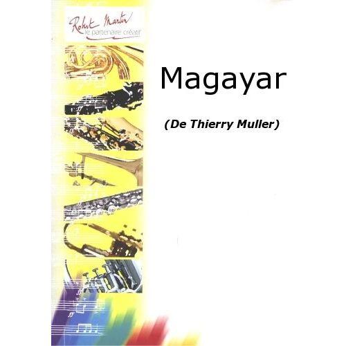 ROBERT MARTIN MULLER T. - MAGAYAR