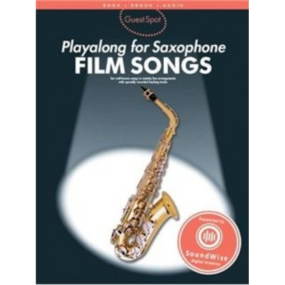 WISE PUBLICATIONS GUEST SPOT - FILM SONGS - PLAY ALONG FOR ALTO SAXOPHONE