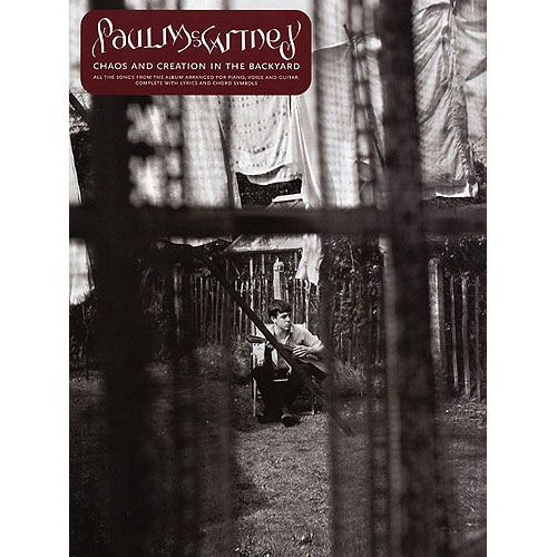 MUSIC SALES SONGBOOK :MC CARTNEY PAUL : CHAOS AND CREATION IN THE BACKYARD