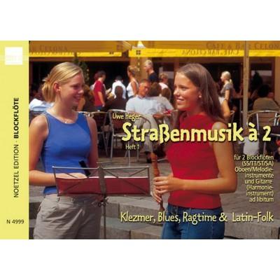 HEINRICHSHOFEN HEGER UWE - STRASSEMUSIK A 2 VOL.1 - FLUTES A BEC