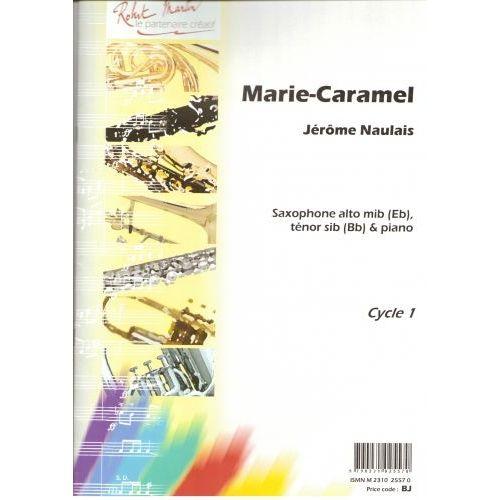 ROBERT MARTIN NAULAIS J. - MARIE-CARAMEL, ALTO OU TÉNOR