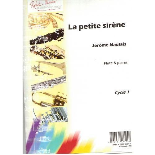 ROBERT MARTIN NAULAIS J. - PETITE SIRÈNE (LA)