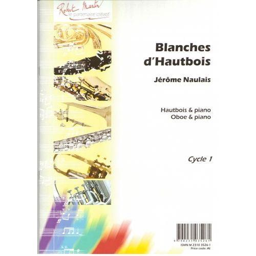 ROBERT MARTIN NAULAIS J. - BLANCHES D'HAUTBOIS