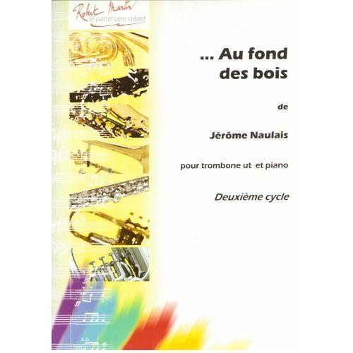 ROBERT MARTIN NAULAIS J. - AU FOND DES BOIS