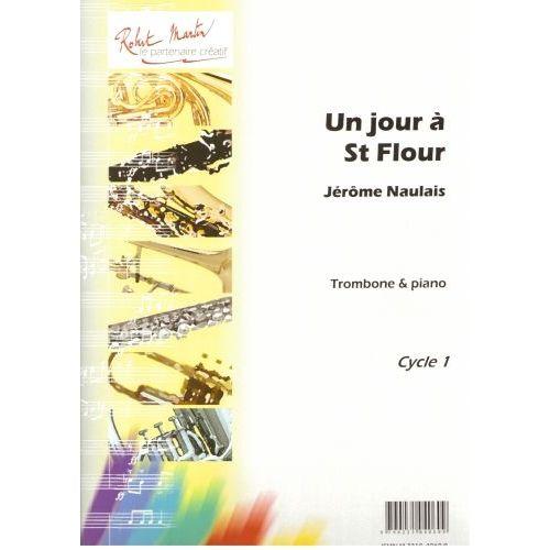ROBERT MARTIN NAULAIS J. - JOUR À SAINT FLOUR (UN)