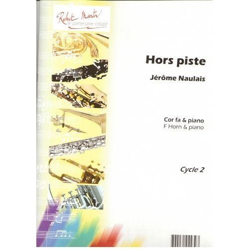 ROBERT MARTIN NAULAIS J. - HORS PISTE