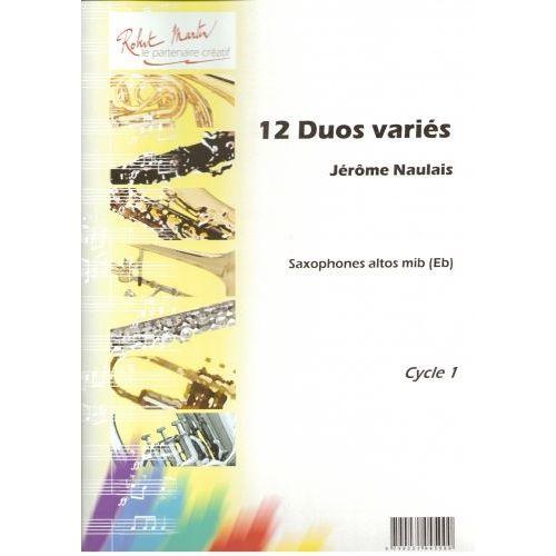 ROBERT MARTIN NAULAIS J. - DOUZE DUOS VARIÉS