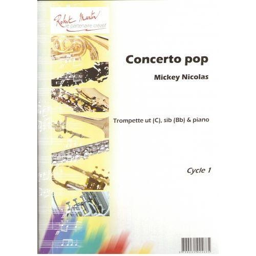 ROBERT MARTIN NICOLAS MIKEY - CONCERTO POP - TROMPETTE & PIANO