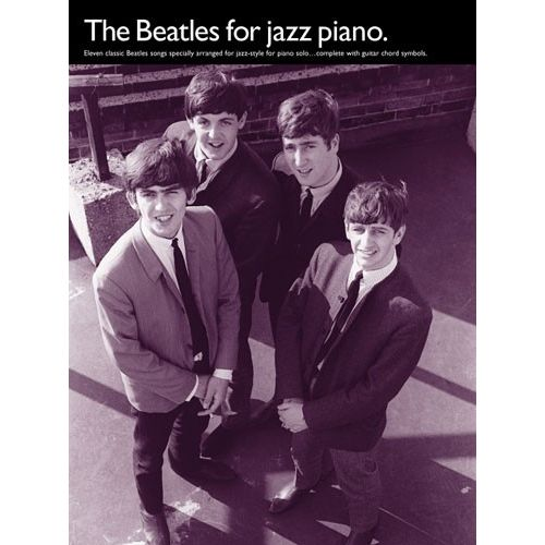 WISE PUBLICATIONS THE BEATLES - THE BEATLES FOR JAZZ - PIANO SOLO AND GUITAR
