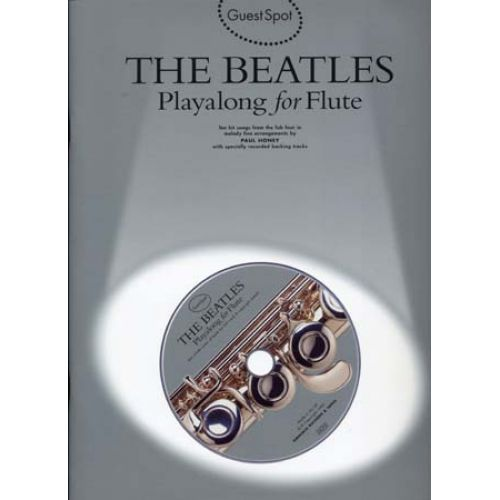 WISE PUBLICATIONS GUEST SPOT AVEC CD : THE BEATLES PLAYALONG FOR FLUTE