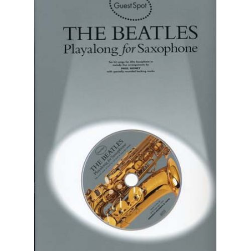 WISE PUBLICATIONS GUEST SPOT - THE BEATLES POUR SAXOPHONE + CD