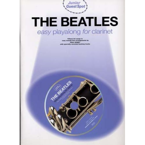 NORTHERN SONGS BEATLES - GUEST SPOT JUNIOR - EASY PLAYALONG CLARINET + CD
