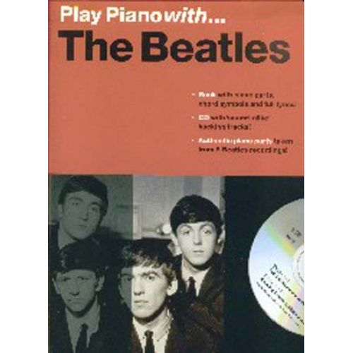 WISE PUBLICATIONS PLAY PIANO WITH... THE BEATLES + CD