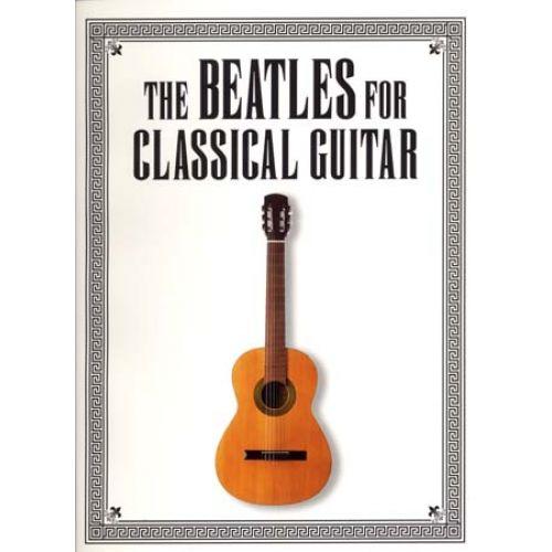 MUSIC SALES BEATLES - CLASSICAL GUITAR