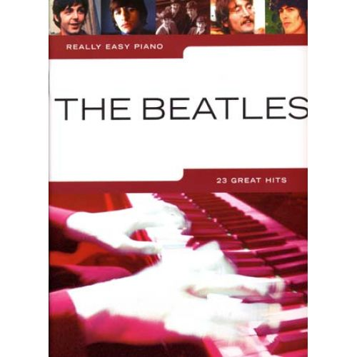 WISE PUBLICATIONS BEATLES - REALLY EASY PIANO - 23 GREAT HITS - PIANO