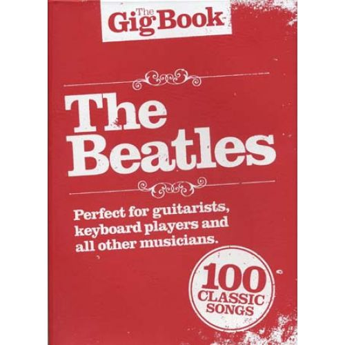 WISE PUBLICATIONS BEATLES (THE) - GIG BOOK