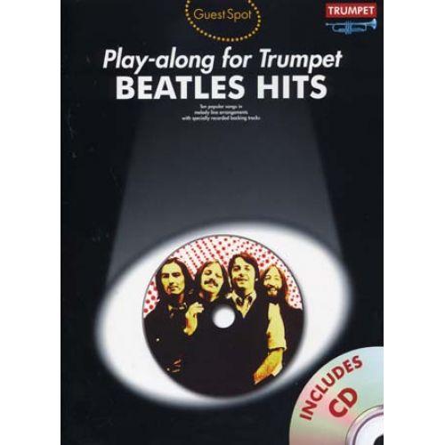 WISE PUBLICATIONS BEATLES - GUEST SPOT BEATLES HITS + CD - TROMPETTE
