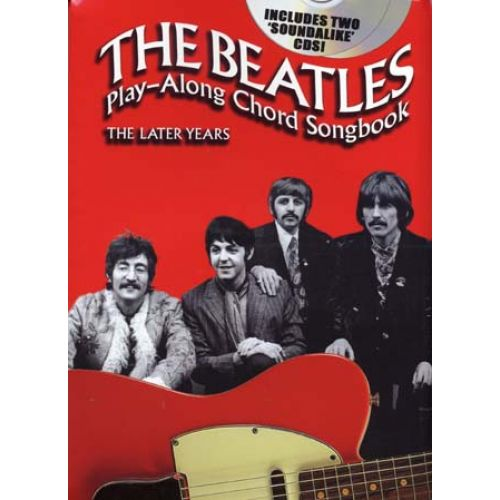 WISE PUBLICATIONS BEATLES - PLAY ALONG CHORD SONGBOOK - THE LATER YEARS + CD