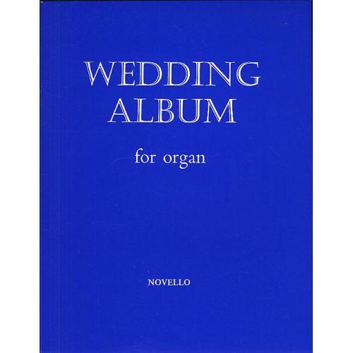 NOVELLO WEDDING ALBUM FOR ORGAN - ORGAN