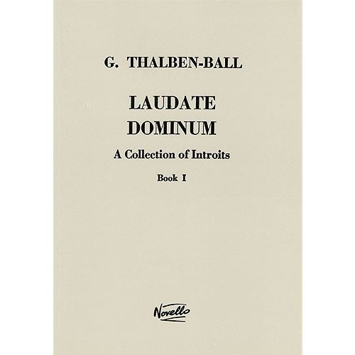 NOVELLO LAUDATE DOMINUM, BOOK I - A COLLECTION OF INTROITS - SATB