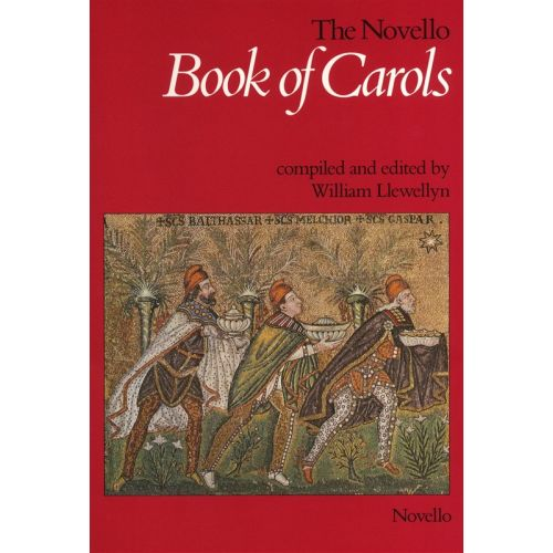NOVELLO LLEWELLYN WILLIAM - NOVELLO BOOK OF CAROLS - CHORAL
