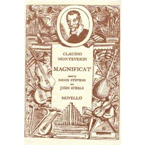 NOVELLO VOCAL SHEETS - MONTEVERDI MAGNIFICAT FOR SOLOISTS, DOUBLE CHOIR, ORGAN AND ORCHESTRA