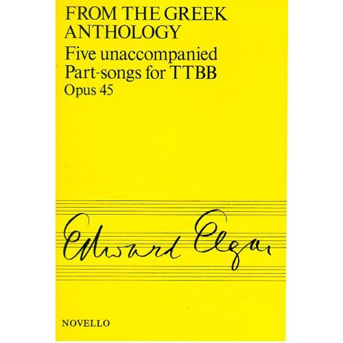 NOVELLO FIVE UNACCOMPANIED PART-SONGS FOR TTBB, OPUS 45 - FROM THE GREEK ANTHOLOGY - CHORAL
