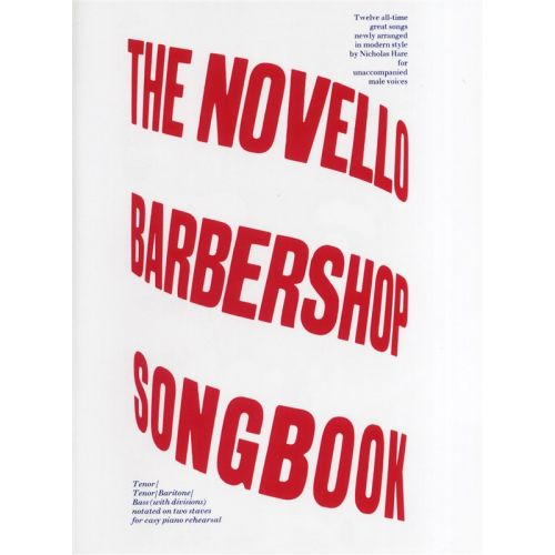 NOVELLO NICHOLAS HARE - THE NOVELLO BARBERSHOP SONGBOOK - TTBB