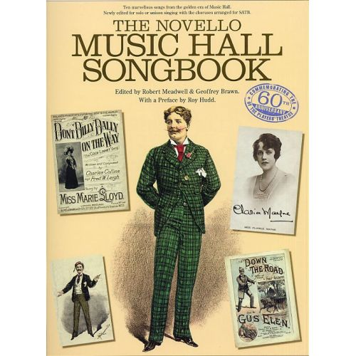 NOVELLO ROBERT MEADWELL AND GEOFFREY BRAWN - THE NOVELLO MUSIC HALL SONGBOOK - SATB