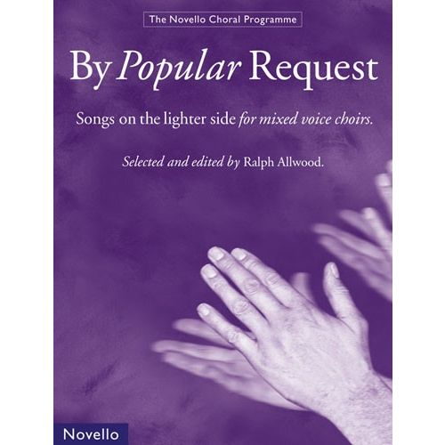 NOVELLO BY POPULAR REQUEST - SATB