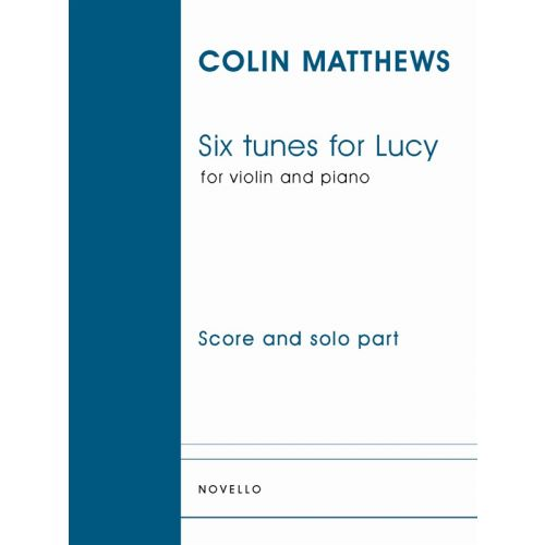 NOVELLO MATTHEWS COLIN - SIX TURNES FOR LUCY FOR VIOLIN AND PIANO