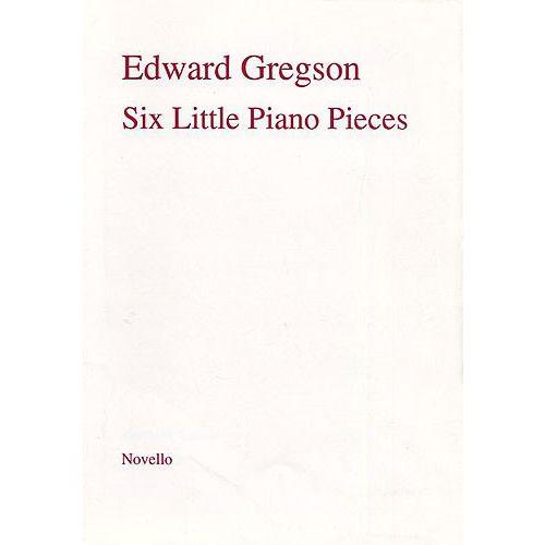 NOVELLO GREGSON EDWARD - SIX LITTLE PIANO PIECES - PIANO SOLO