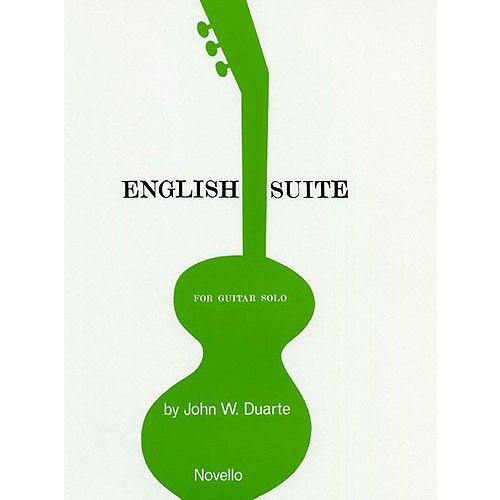 NOVELLO JOHN W. DUARTE - ENGLISH SUITE - GUITAR