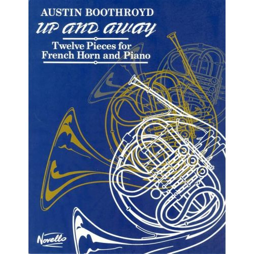 NOVELLO BOOTHROYD - UP AND AWAY - COR ET PIANO