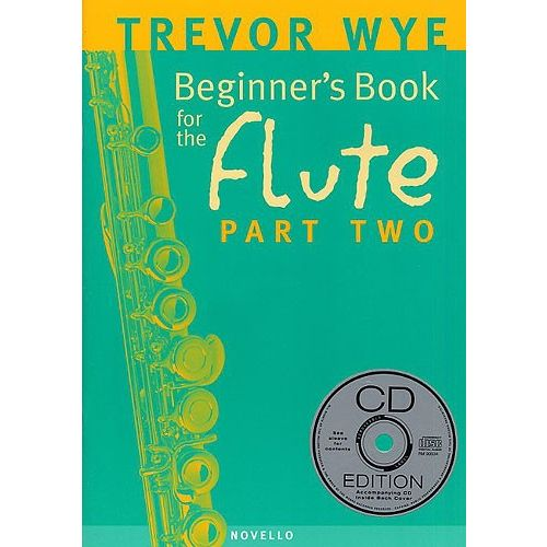 NOVELLO WYE TREVOR - BEGINNER'S BOOK FOR THE FLUTE, PART TWO+ CD - FLUTE