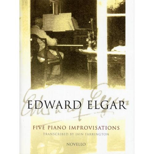 NOVELLO EDWARD ELGAR - FIVE PIANO IMPROVISATIONS - PIANO SOLO