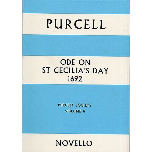 NOVELLO PURCELL - ODE ON ST CECILIA'S DAY, 1692 - FULL SCORE