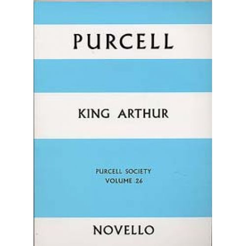 NOVELLO PURCELL HENRY - KING ARTHUR - FULL SCORE