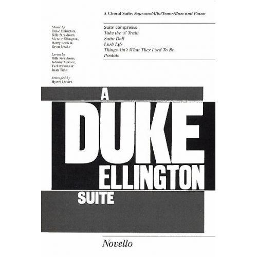 NOVELLO A DUKE ELLINGTON SUITE - A CHORAL SUITE - SOPRANO/ALTO/TENOR/BASS AND PIANO - SATB