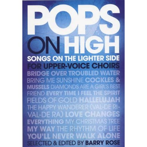 NOVELLO POPS ON HIGH SONGS ON THE LIGHTER SIDE FOR UPPER VOICE CHOIRS