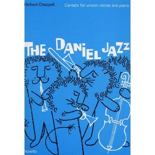 NOVELLO HERBERT CHAPPELL AND VACHEL LINDSAY - DANIEL JAZZ - UNISON VOICE