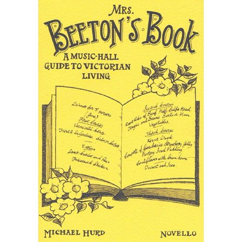NOVELLO MICHAEL HURD - MRS BEETON'S BOOK, A MUSIC-HALL GUIDE TO VICTORIAN LIVING