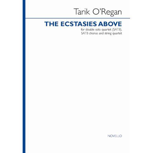 NOVELLO OREGAN TARIK - TARIK OREGAN ECSTASIES/DOUBLE SOLO QUART - SATB