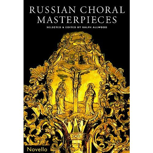 NOVELLO ALLWOOD RALPH - RUSSIAN CHORAL MASTERPIECES - SATB
