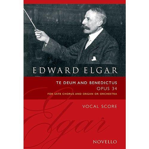 NOVELLO ELGAR EDWARD - TE DEUM & BENEDICTUS OP.34 - CHOEUR ET ORGUE