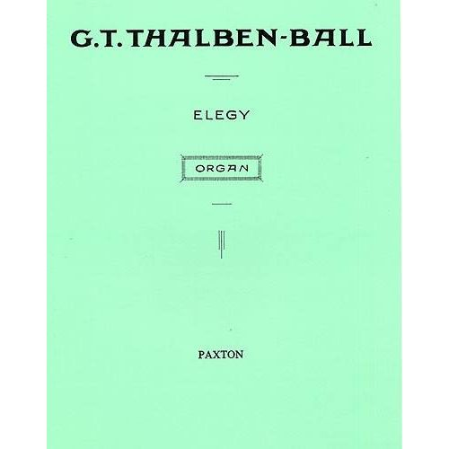 NOVELLO THALBEN-BALL G.T. - ELEGY - ORGUE